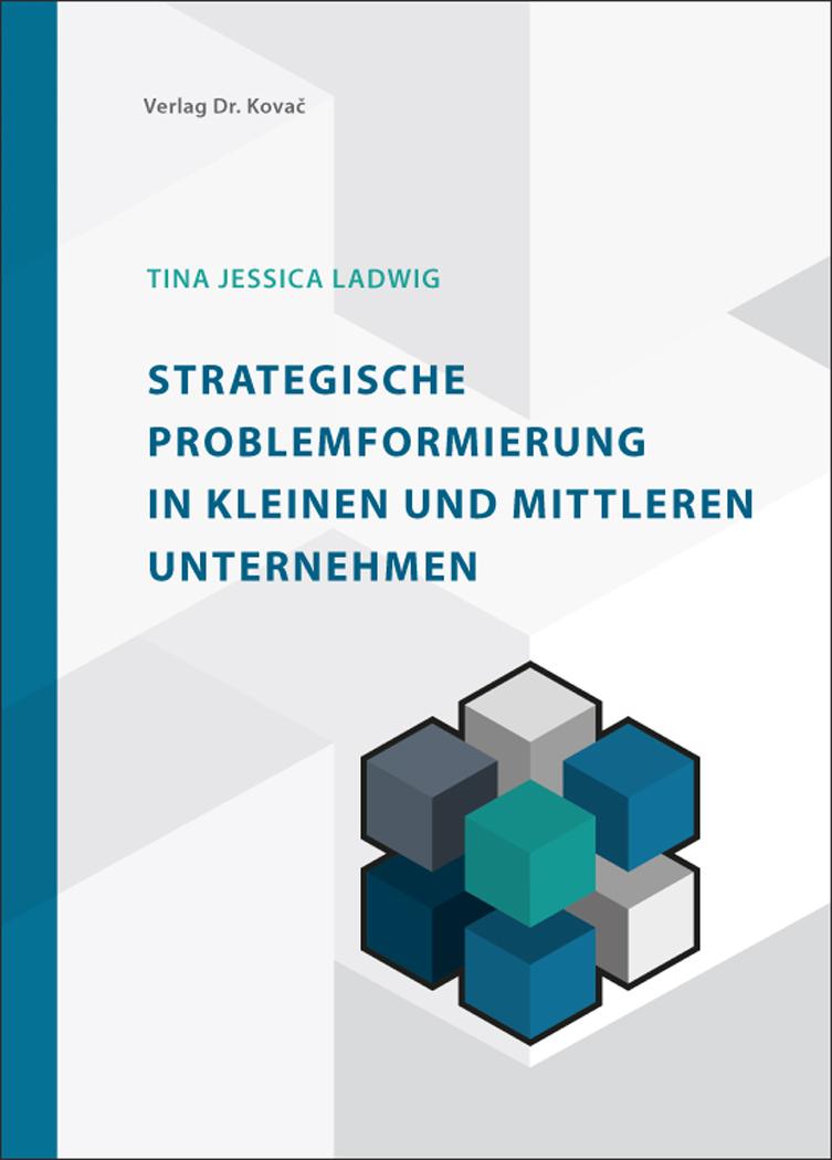 Cover: Strategische Problemformierung in kleinen und mittleren Unternehmen