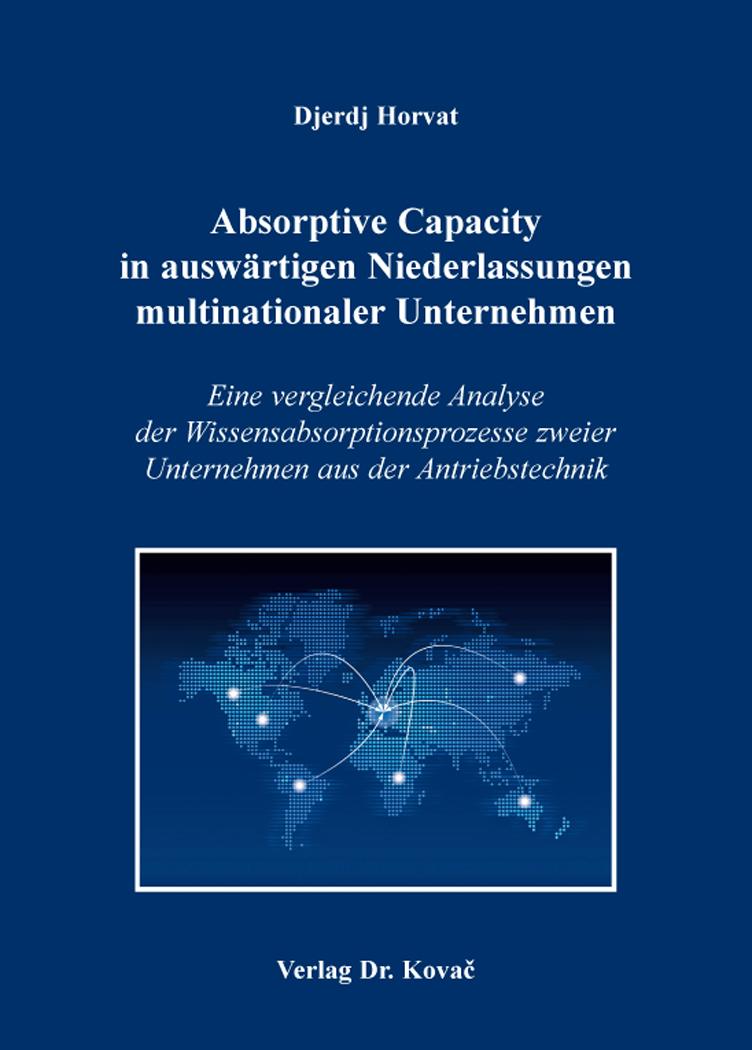 Cover: Absorptive Capacity in auswärtigen Niederlassungen multinationaler Unternehmen