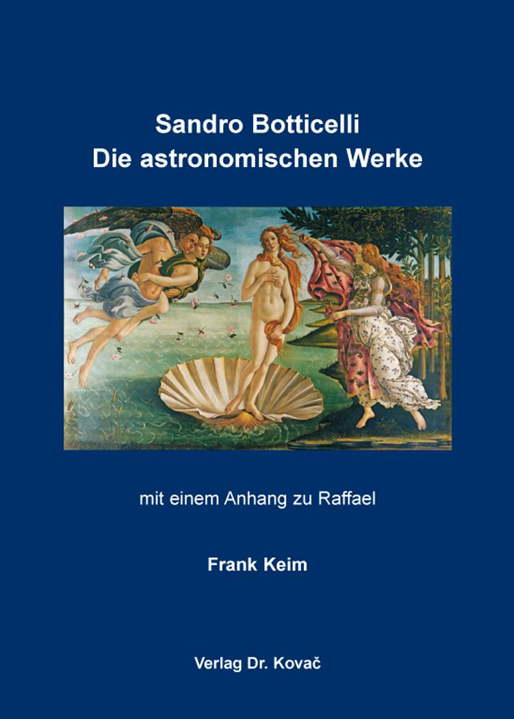 Cover: Sandro Botticelli: Die astronomischen Werke