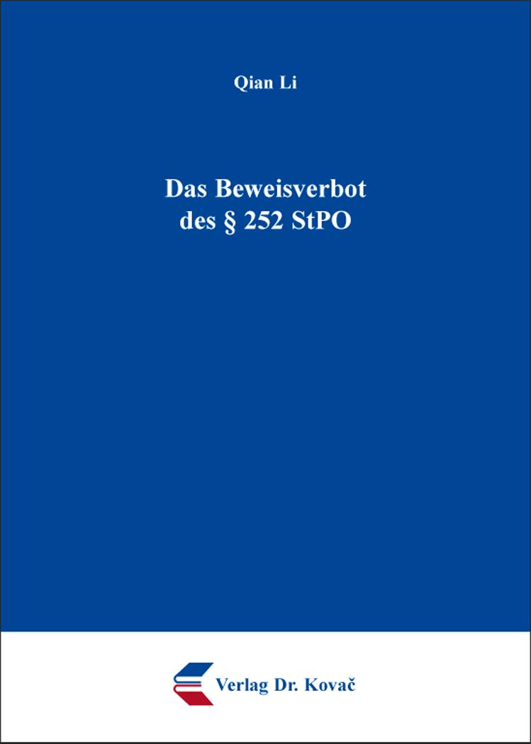 Cover: Das Beweisverbot des § 252 StPO