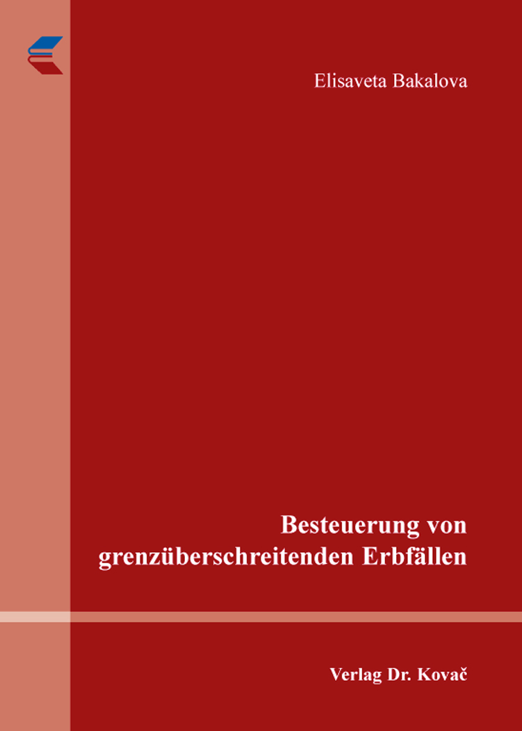 Cover: Besteuerung von grenzüberschreitenden Erbfällen