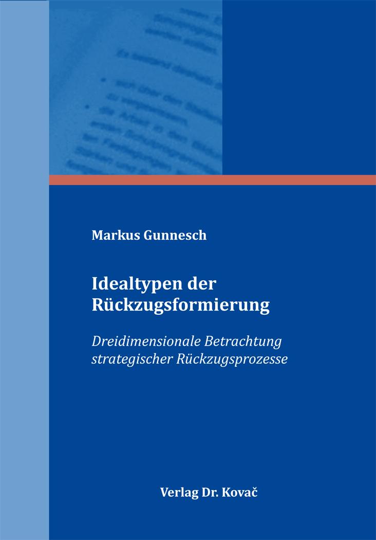 Cover: Idealtypen der Rückzugsformierung