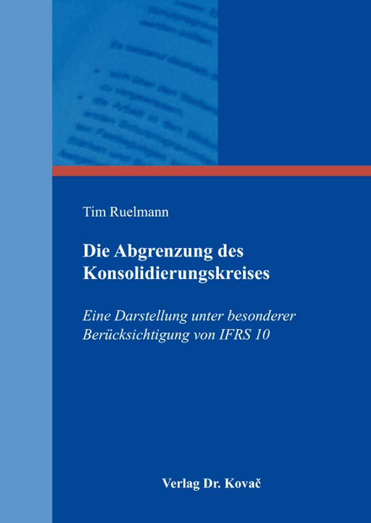 Cover: Die Abgrenzung des Konsolidierungskreises