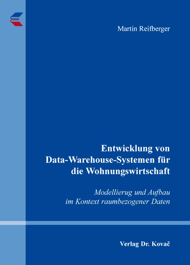 Cover: Entwicklung von Data-Warehouse-Systemen für die Wohnungswirtschaft