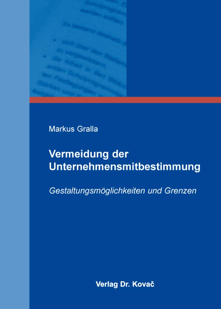 Cover: Vermeidung der Unternehmensmitbestimmung