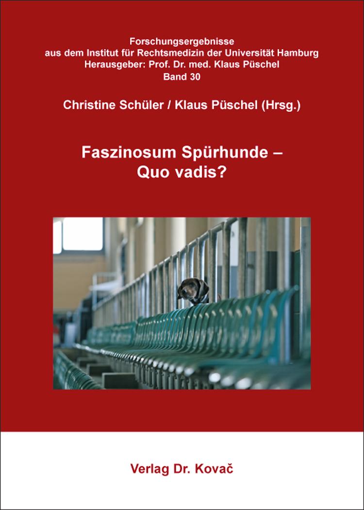 Cover: Faszinosum Spürhunde – Quo vadis?