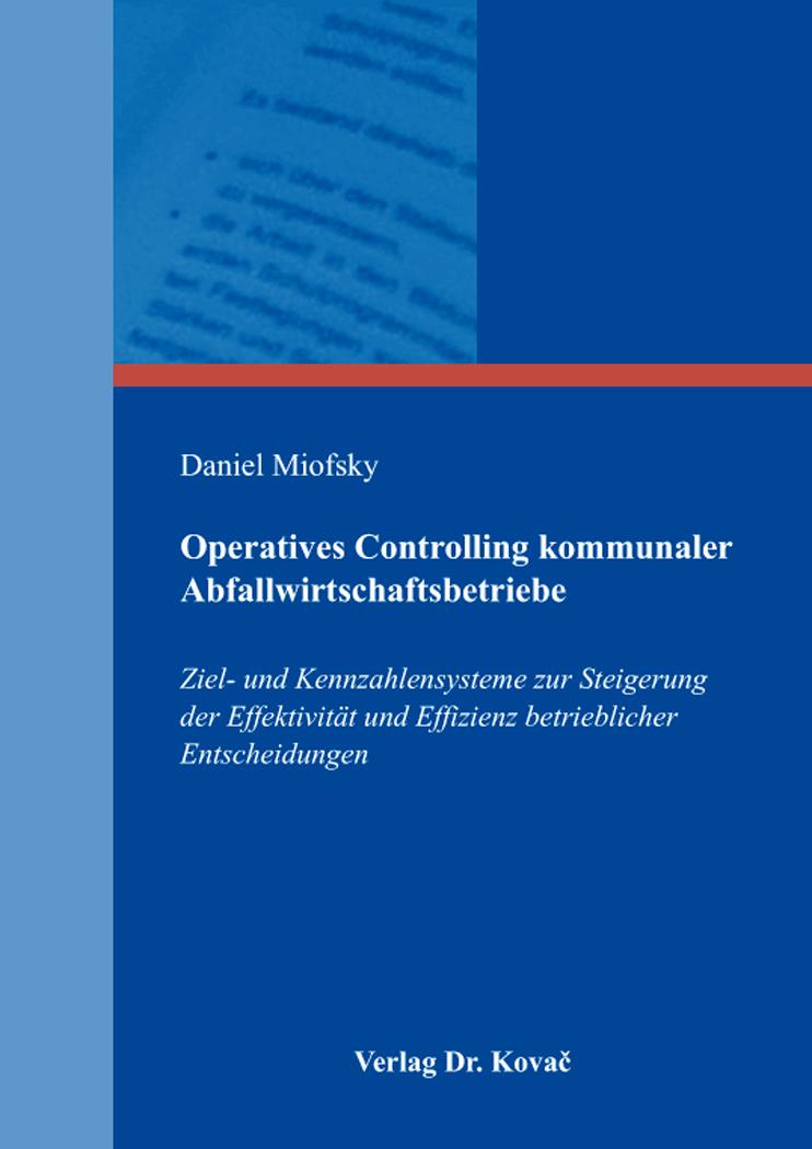 Cover: Operatives Controlling kommunaler Abfallwirtschaftsbetriebe