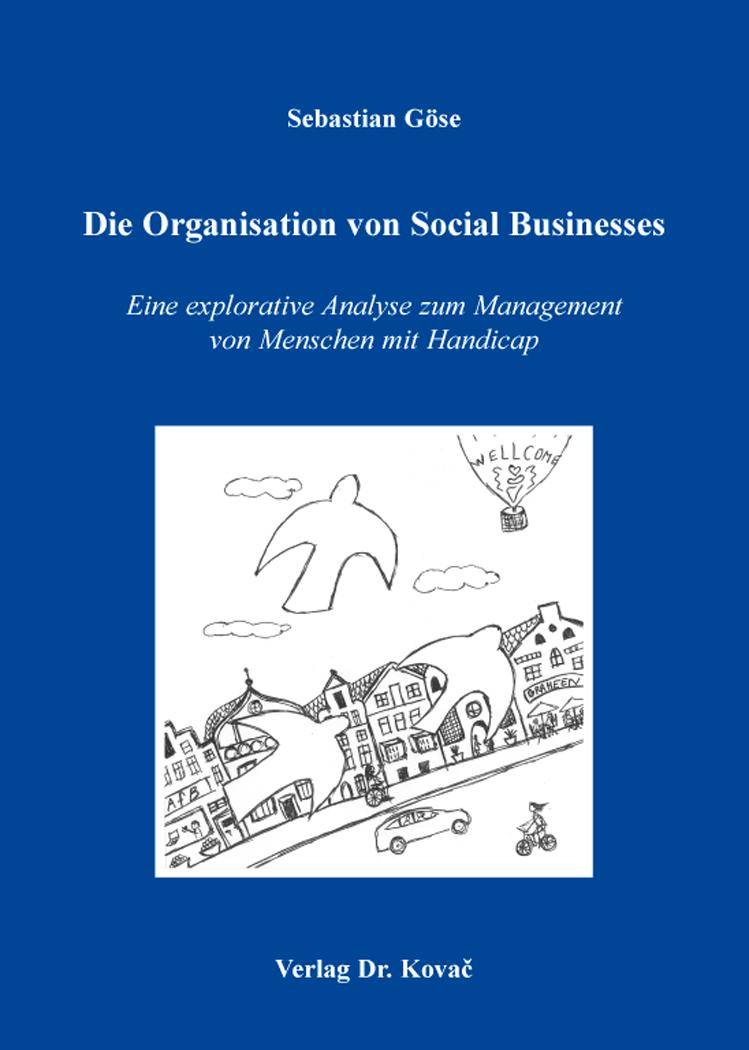 Cover: Die Organisation von Social Businesses
