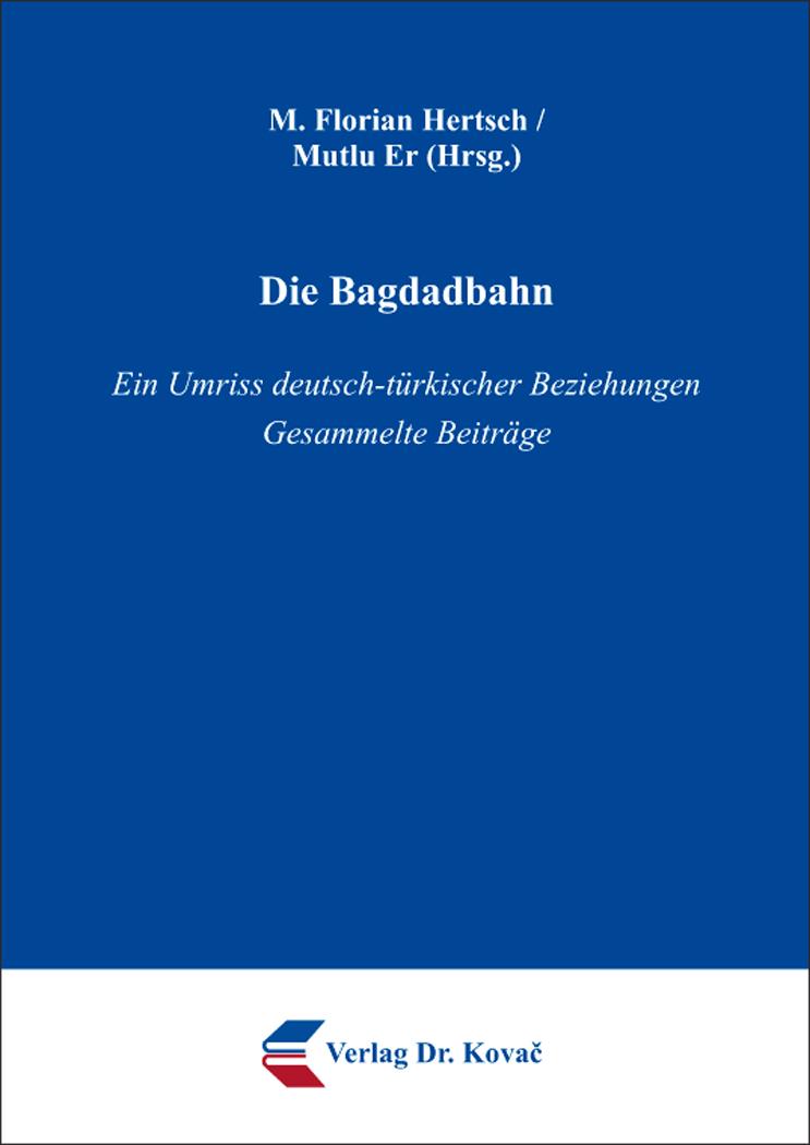 Cover: Die Bagdadbahn
