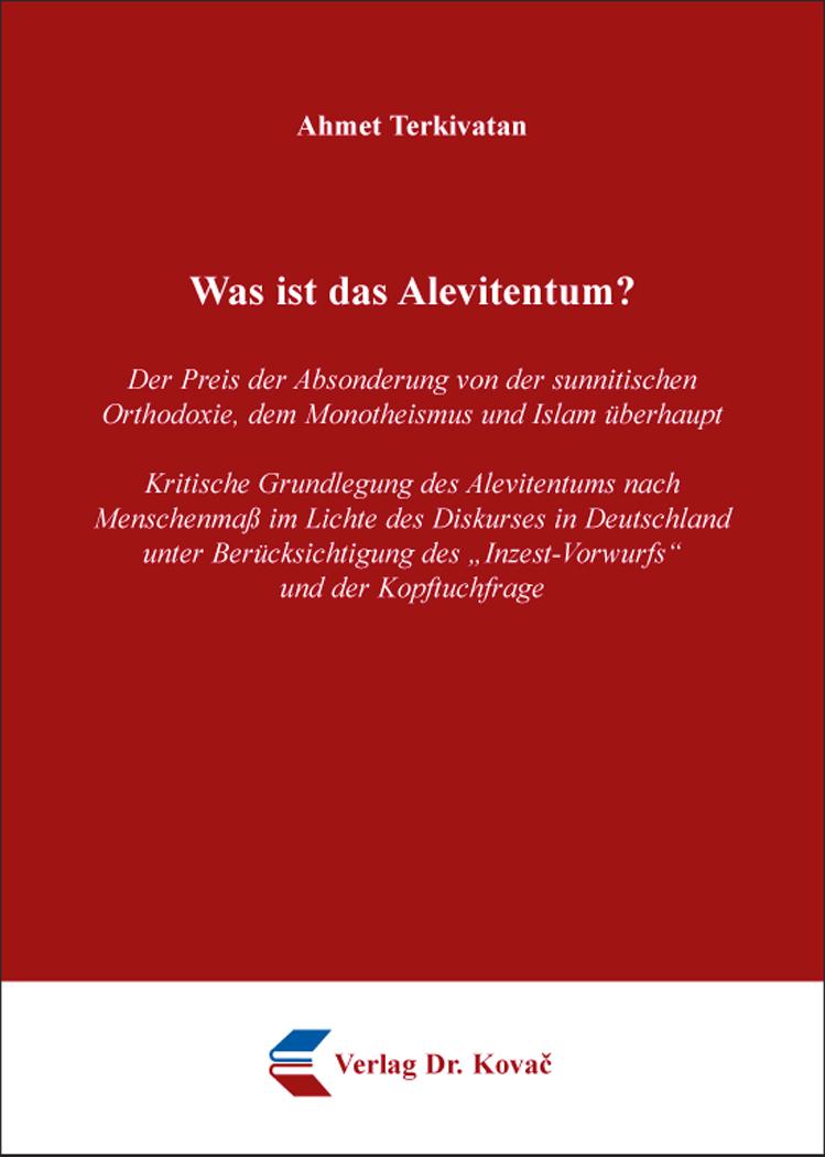 Cover: Was ist das Alevitentum?