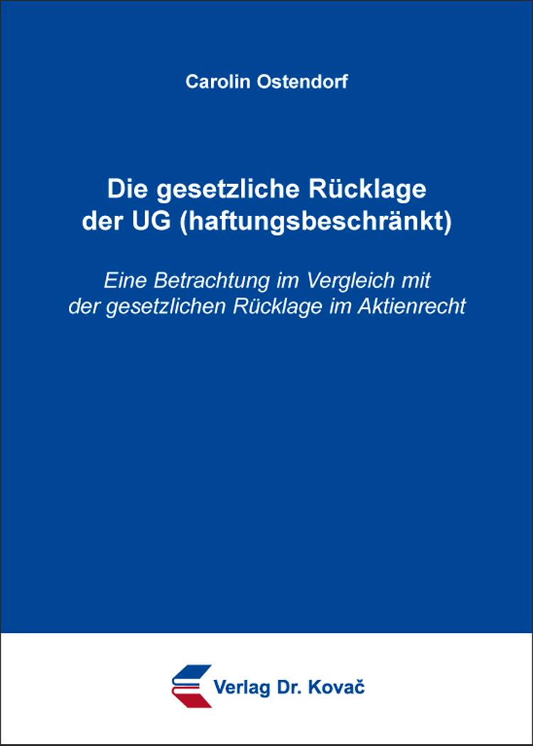 Cover: Die gesetzliche Rücklage der UG (haftungsbeschränkt)