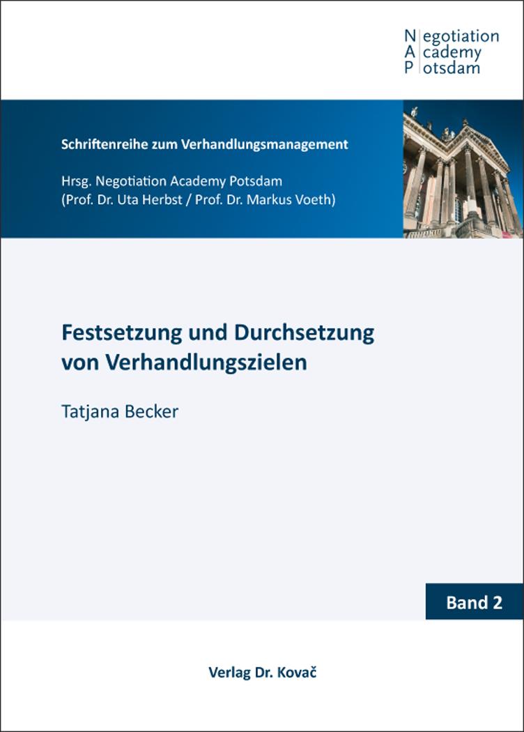 Cover: Festsetzung und Durchsetzung von Verhandlungszielen