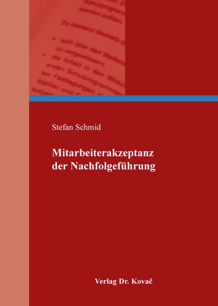 Cover: Mitarbeiterakzeptanz der Nachfolgeführung