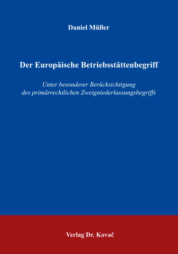 Cover: Der Europäische Betriebsstättenbegriff