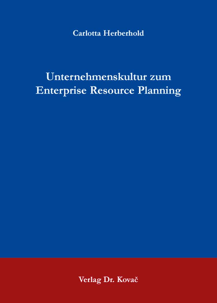Cover: Unternehmenskultur zum Enterprise Resource Planning