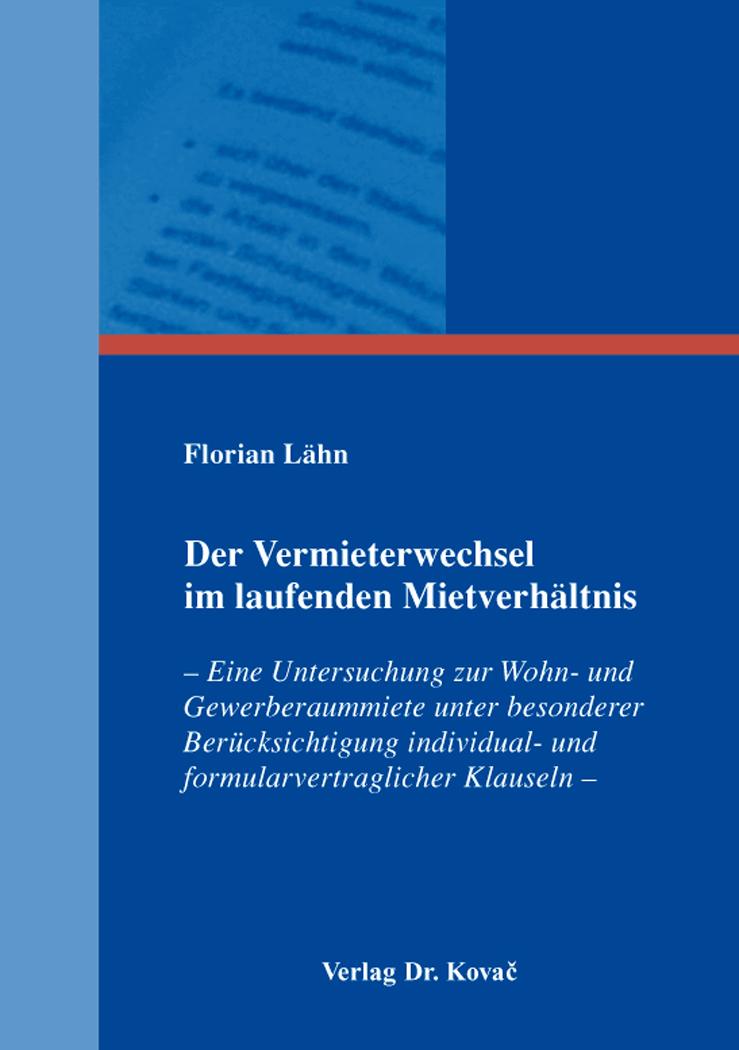 Cover: Der Vermieterwechsel im laufenden Mietverhältnis