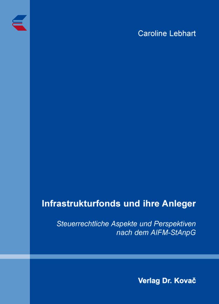 Cover: Infrastrukturfonds und ihre Anleger