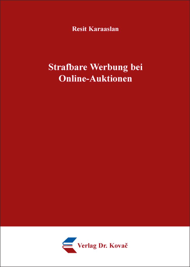 Cover: Strafbare Werbung bei Online-Auktionen