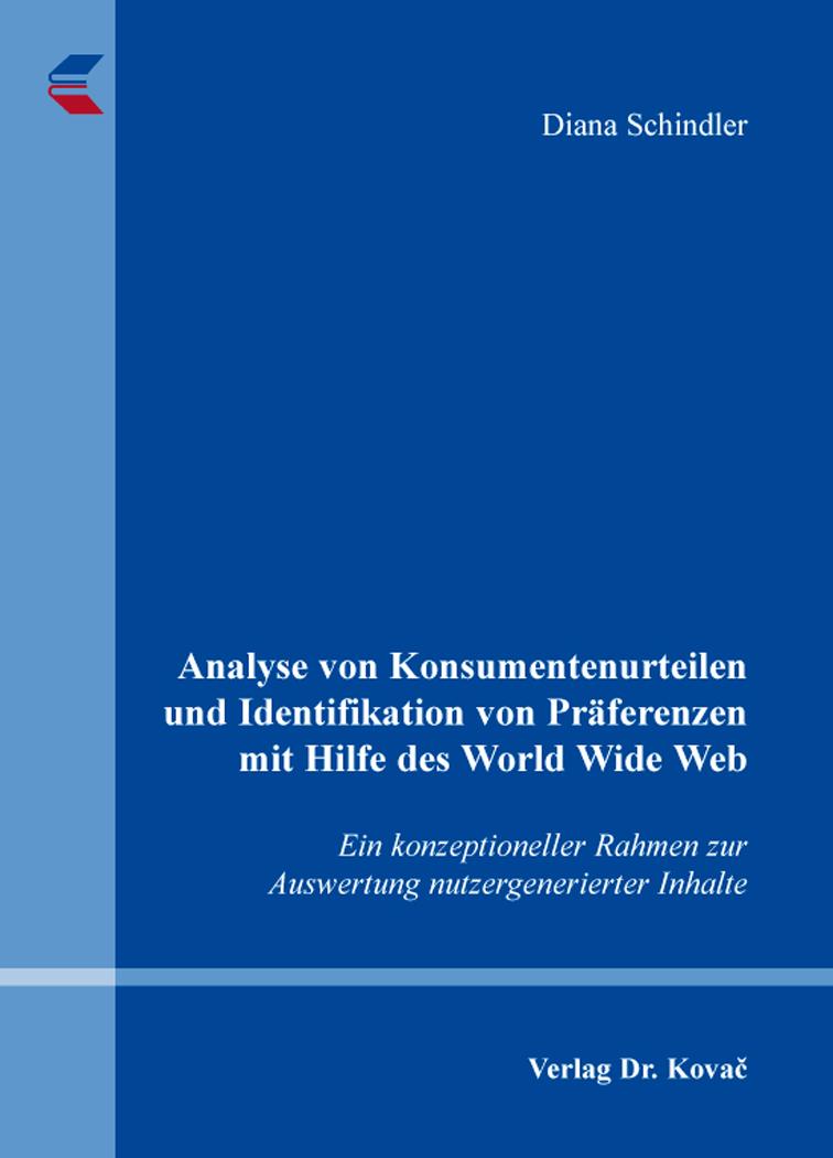 Cover: Analyse von Konsumentenurteilen und Identifikation von Präferenzen mit Hilfe des World Wide Web