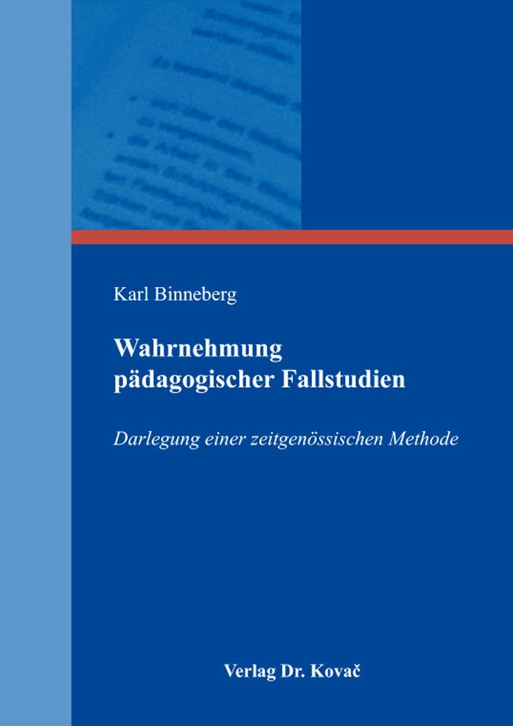 Cover: Wahrnehmung pädagogischer Fallstudien