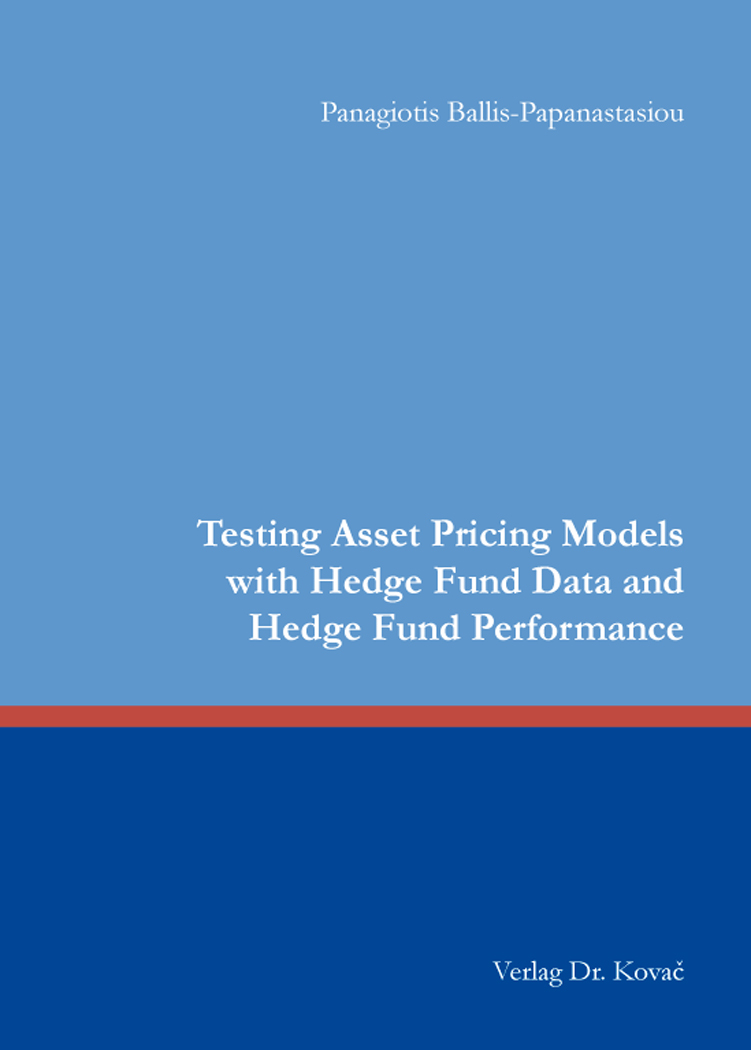 Cover: Testing Asset Pricing Models with Hedge Fund Data and Hedge Fund Performance