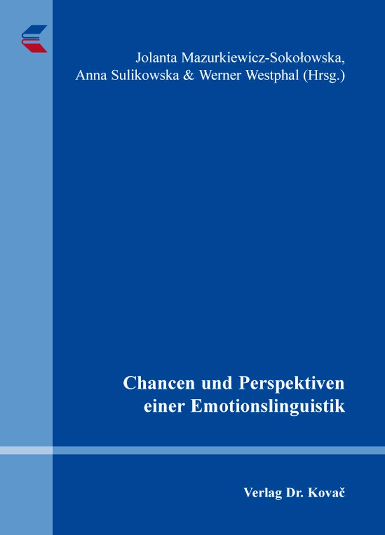 Cover: Chancen und Perspektiven einer Emotionslinguistik