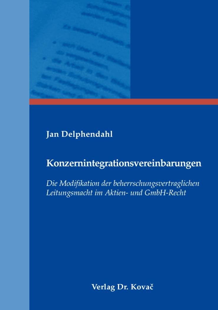 Cover: Konzernintegrationsvereinbarungen