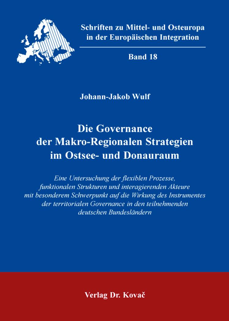 Cover: Die Governance der Makro-Regionalen Strategien im Ostsee- und Donauraum