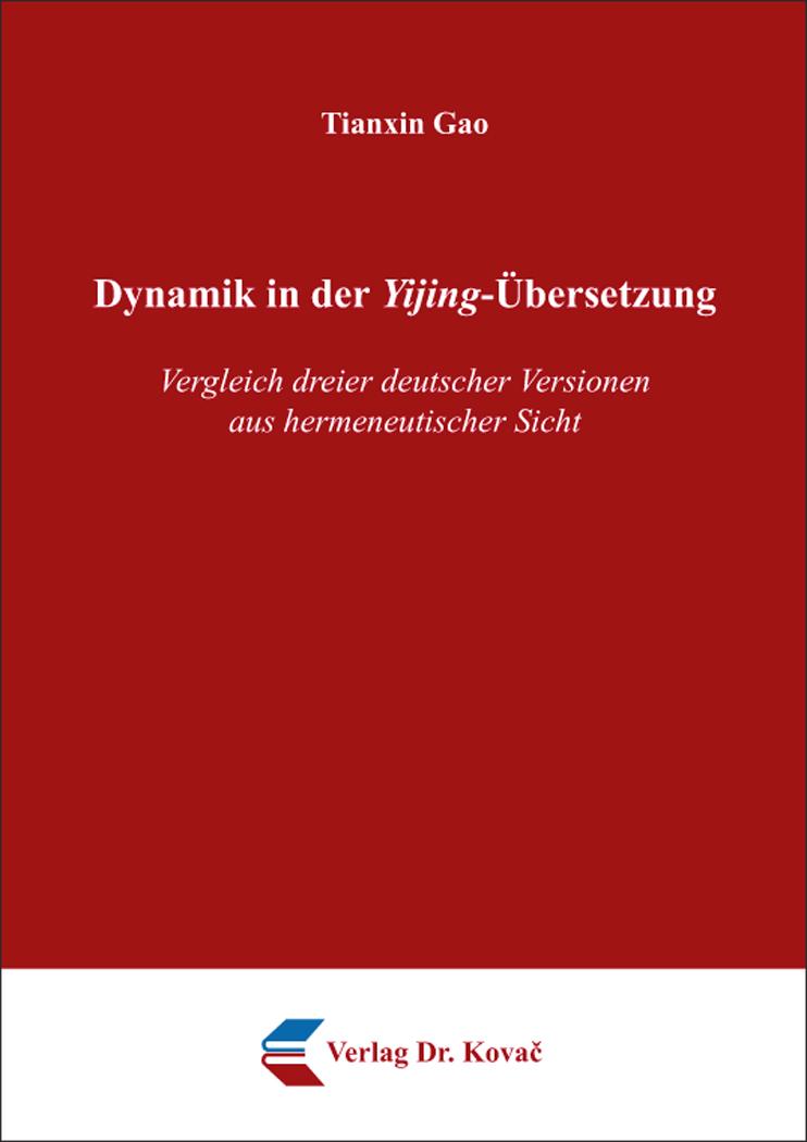 Cover: Dynamik in der Yijing-Übersetzung