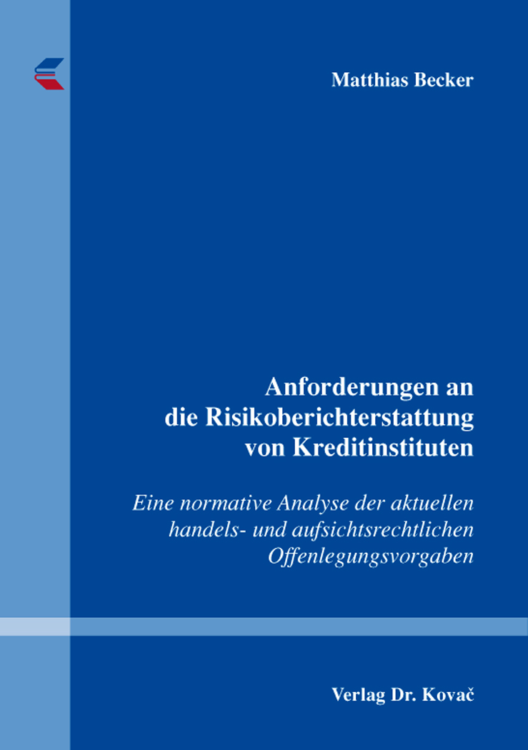 Cover: Anforderungen an die Risikoberichterstattung von Kreditinstituten