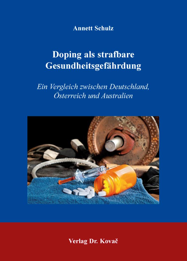 Cover: Doping als strafbare Gesundheitsgefährdung