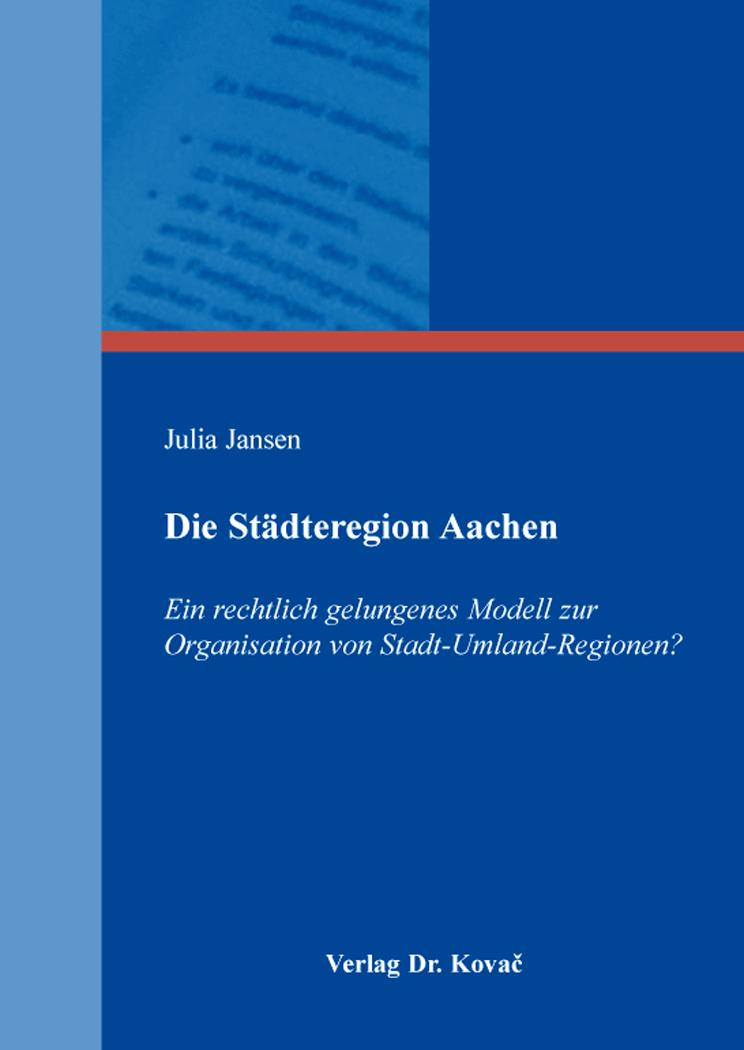 Cover: Die Städteregion Aachen