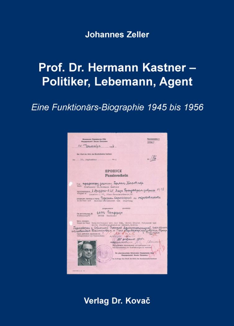 Cover: Prof. Dr. Hermann Kastner – Politiker, Lebemann, Agent