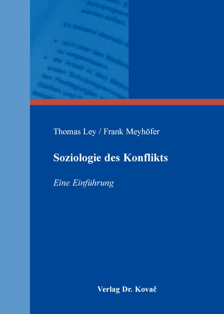 Cover: Soziologie des Konflikts