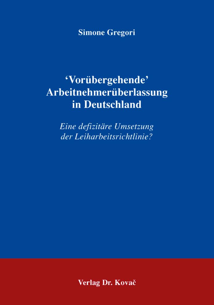 Cover: 'Vorübergehende' Arbeitnehmerüberlassung in Deutschland