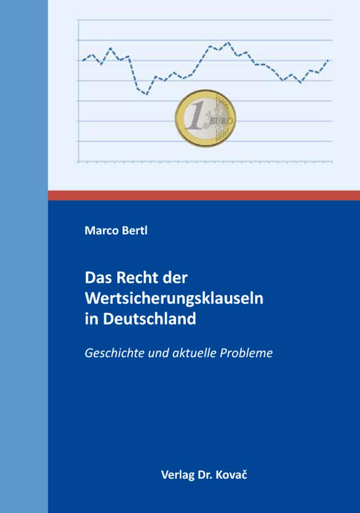Cover: Das Recht der Wertsicherungsklauseln in Deutschland