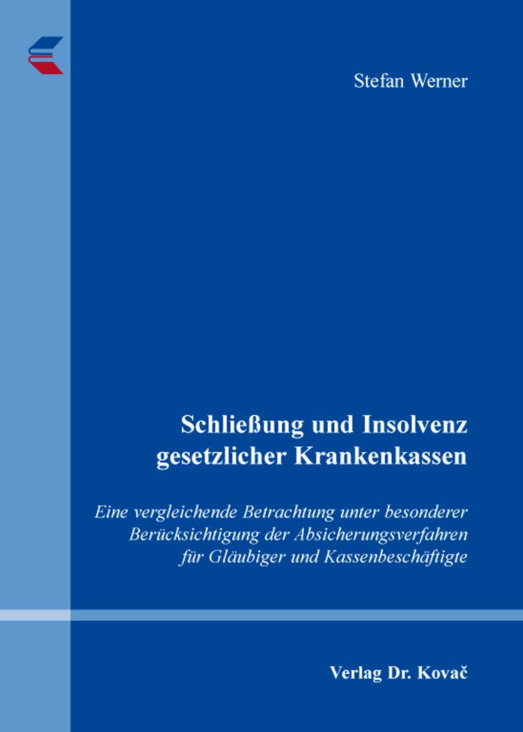 Cover: Schließung und Insolvenz gesetzlicher Krankenkassen