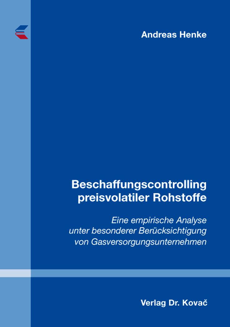 Cover: Beschaffungscontrolling preisvolatiler Rohstoffe