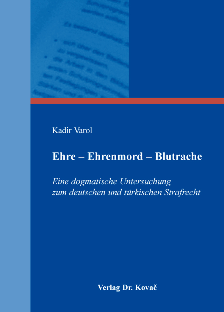 Cover: Ehre – Ehrenmord – Blutrache