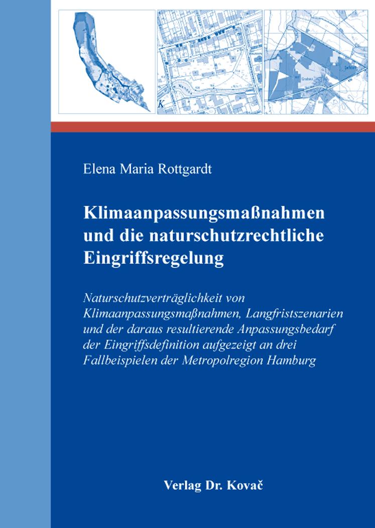 Cover: Klimaanpassungsmaßnahmen und die naturschutzrechtliche Eingriffsregelung