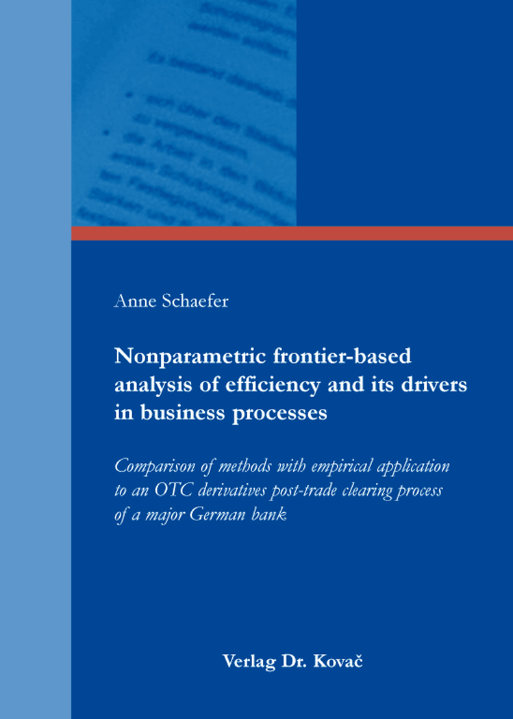 Cover: Nonparametric frontier-based analysis of efficiency and its drivers in business processes