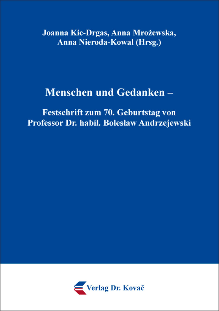 Cover: Menschen und Gedanken – Festschrift zum 70. Geburtstag von Professor Dr. habil. Boleslaw Andrzejewski