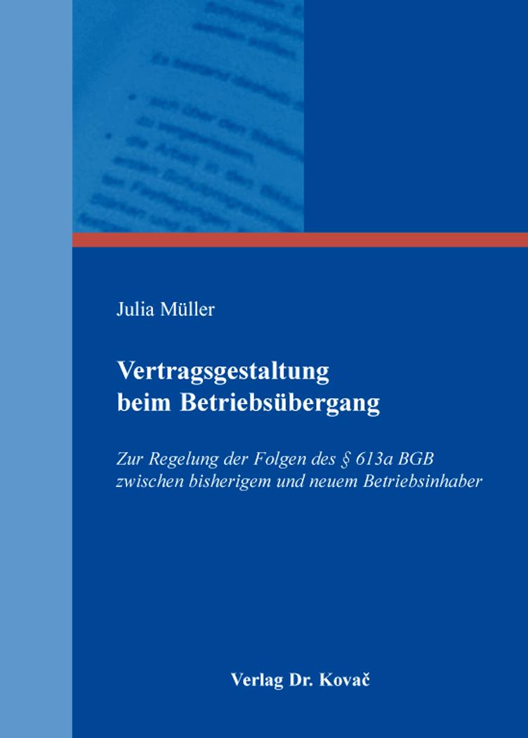 Cover: Vertragsgestaltung beim Betriebsübergang