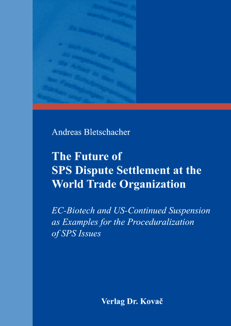 Cover: The Future of SPS Dispute Settlement at the World Trade Organization