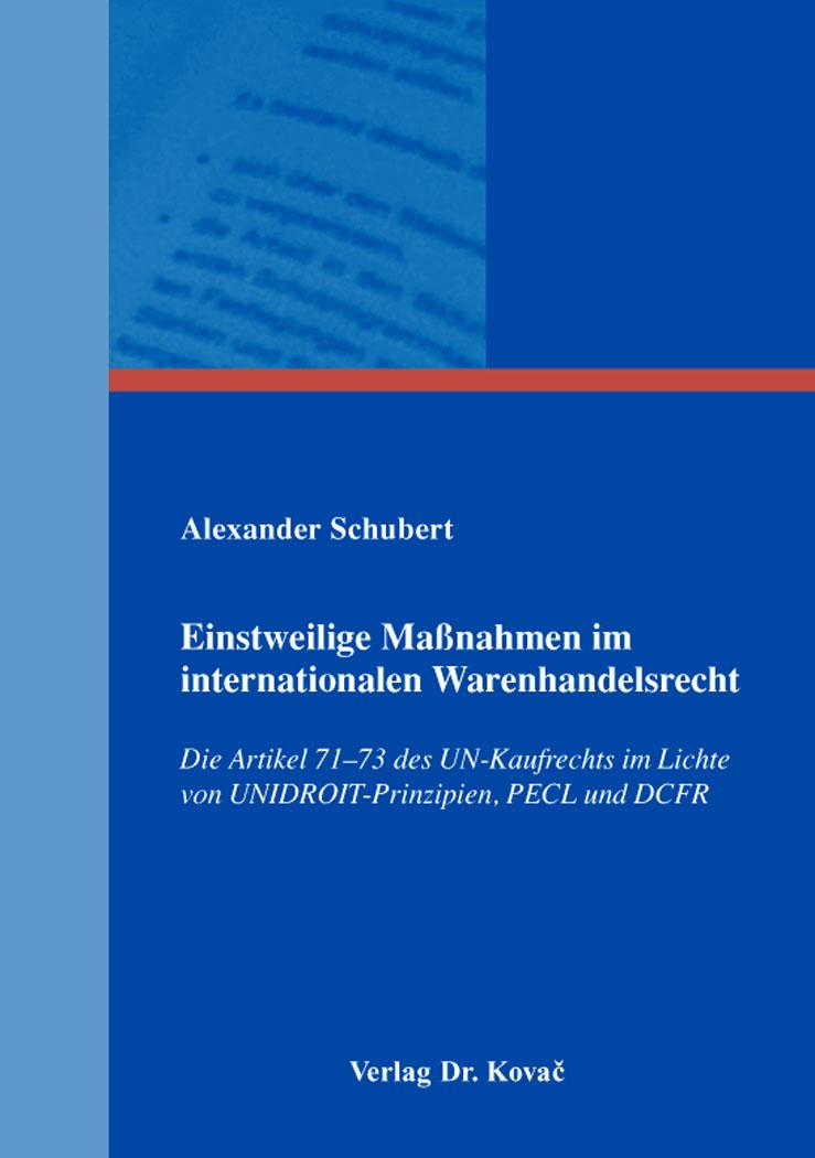Cover: Einstweilige Maßnahmen im internationalen Warenhandelsrecht