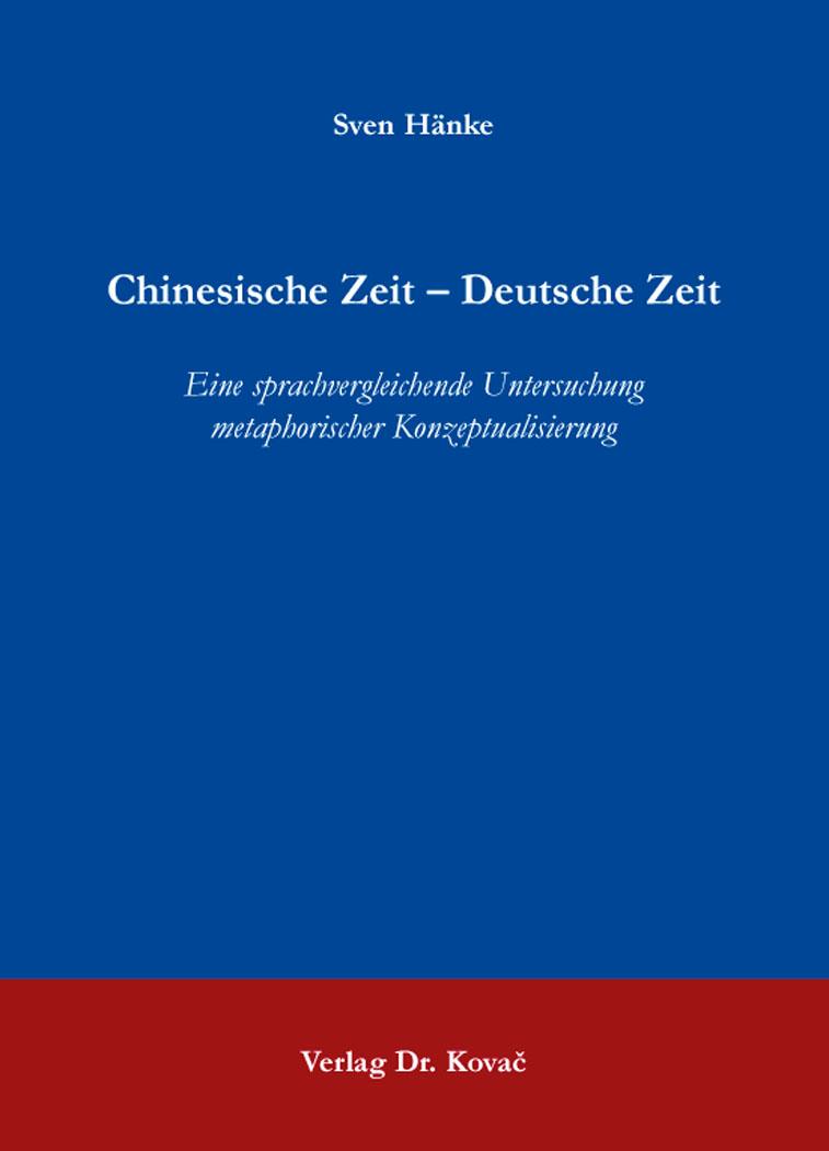 Cover: Chinesische Zeit – Deutsche Zeit