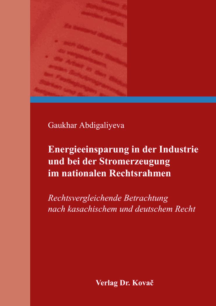 Cover: Energieeinsparung in der Industrie und bei der Stromerzeugung im nationalen Rechtsrahmen