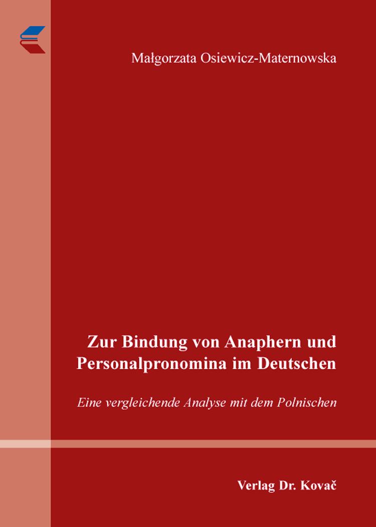 Cover: Zur Bindung von Anaphern und Personalpronomina im Deutschen