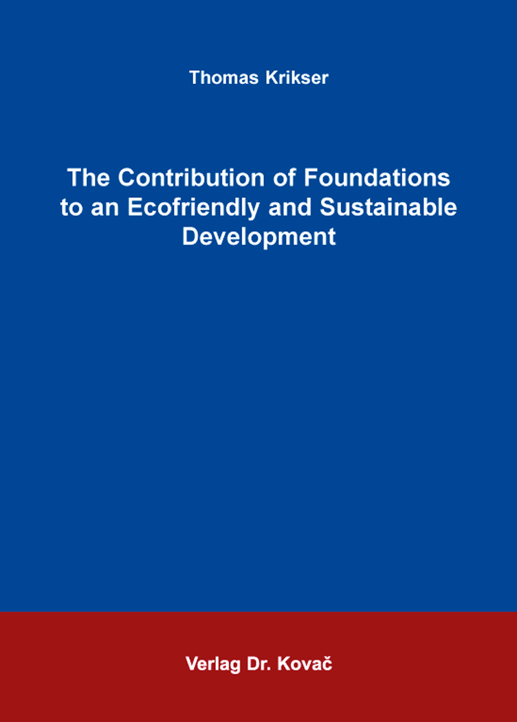 Cover: The Contribution of Foundations to an Ecofriendly and Sustainable Development