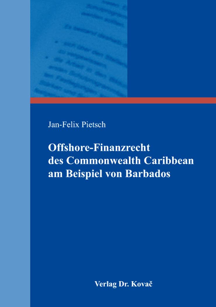 Cover: Offshore-Finanzrecht des Commonwealth Caribbean am Beispiel von Barbados